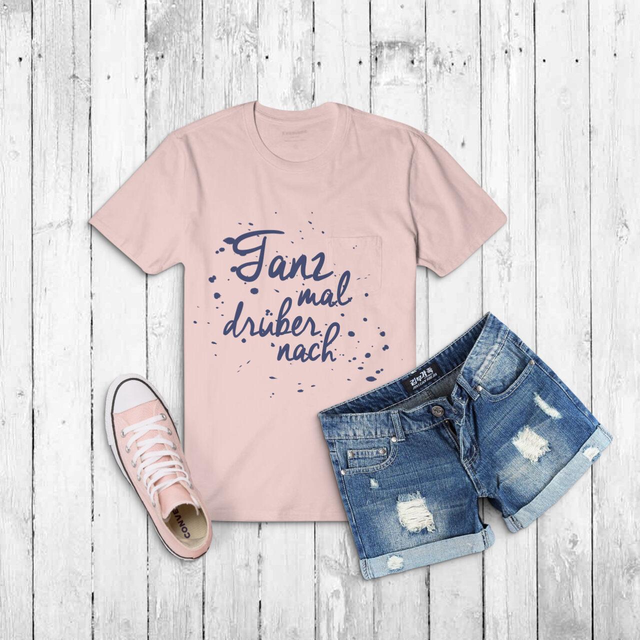 "T-Shirt Design ""Tanz mal drüber nach"""